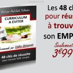 «Curriculum à éviter», ou comment trouver un emploi tout simplement