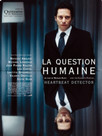 125236_poster_scale_102x136 la question humaine