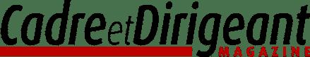 Cadre & Dirigeant Magazine